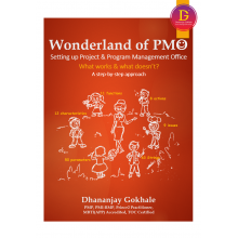 Wonderland of PMO: What Works & What doesn't